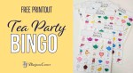 Tea Party Bingo - Free Printout