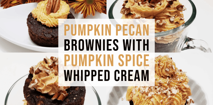 Pumpkin Pecan Brownies with Pumpkin Spice Whipped Cream