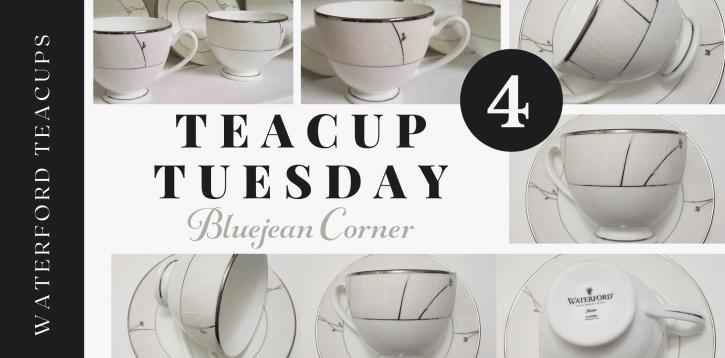 Teacup Tuesday 4