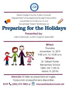 ASD Parent Workshop - Preparing for the Holidays @ Dr. Gilbert Porter Elementary School | Miami | Florida | United States
