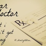 dear doctor: what i didn't get to say