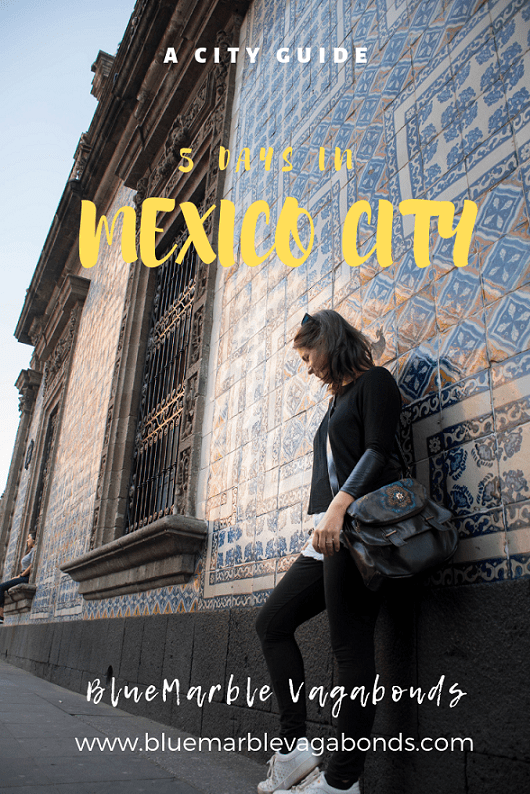 5 days in Mexico City Pinterest