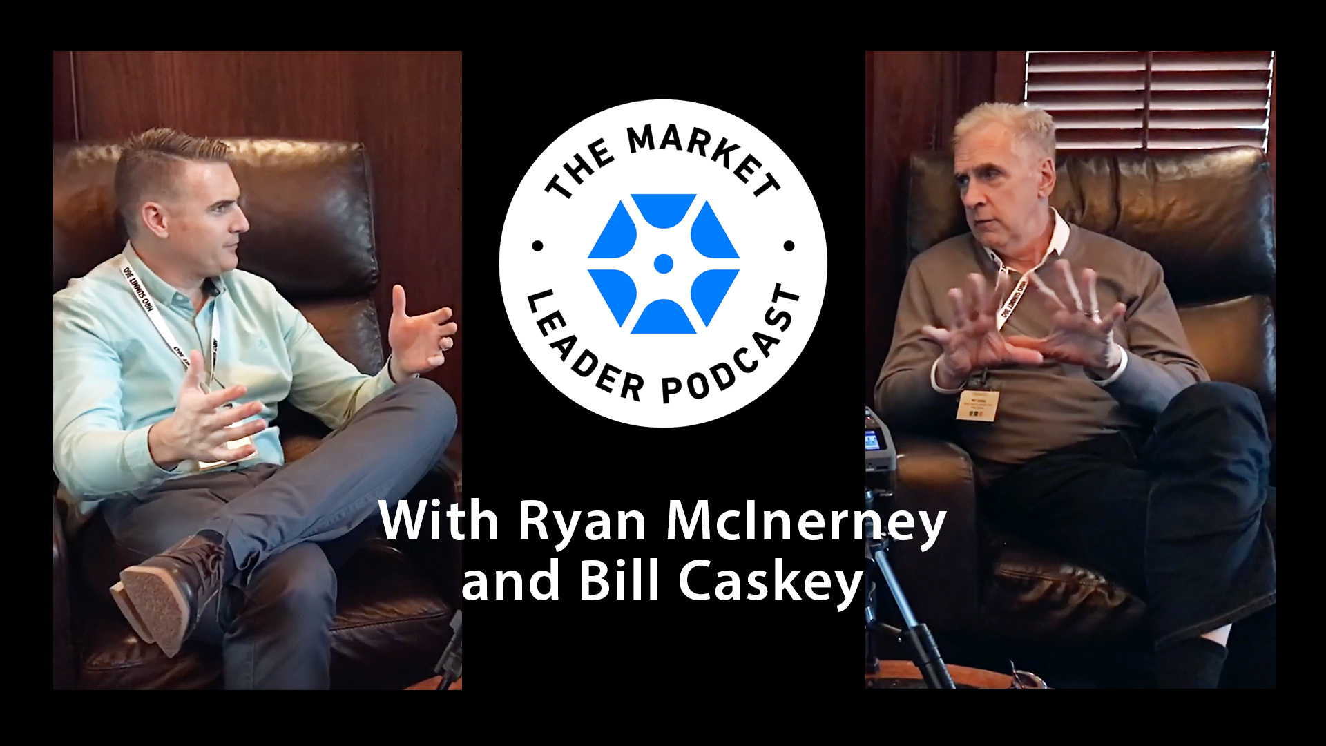 Using Content to Accelerate the Sales Process with Guest Bill Caskey | Market Leader Podcast | Bluematter