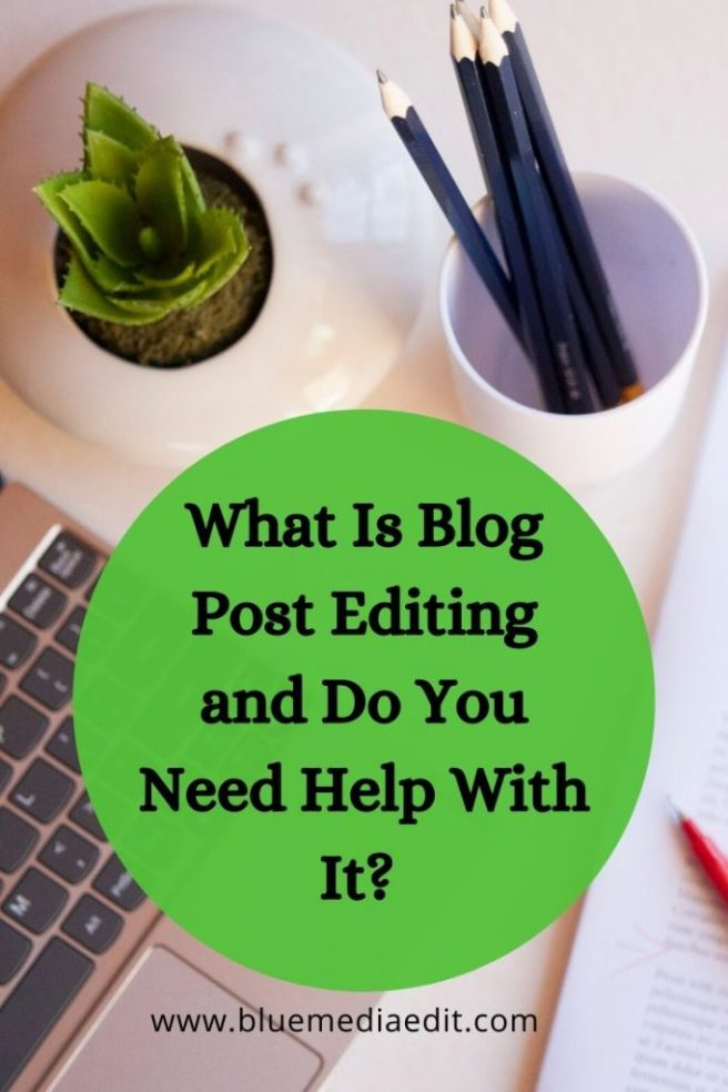 What is blog post editing