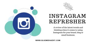 Instagram Refresher Workshop