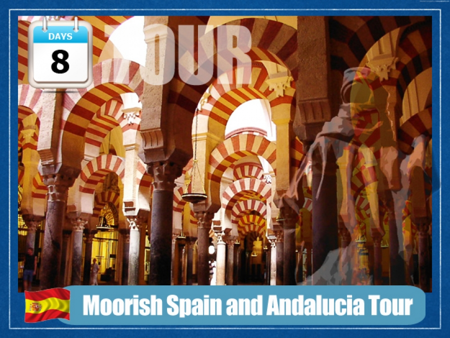 Moorish Spain and Andalucia Tour