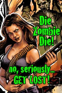 An attractive shotgun-wielding zombie hunter is visibly annoyed by three years of zombie apocalypses.