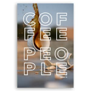 Issue 14 of the Coffee People Zine.