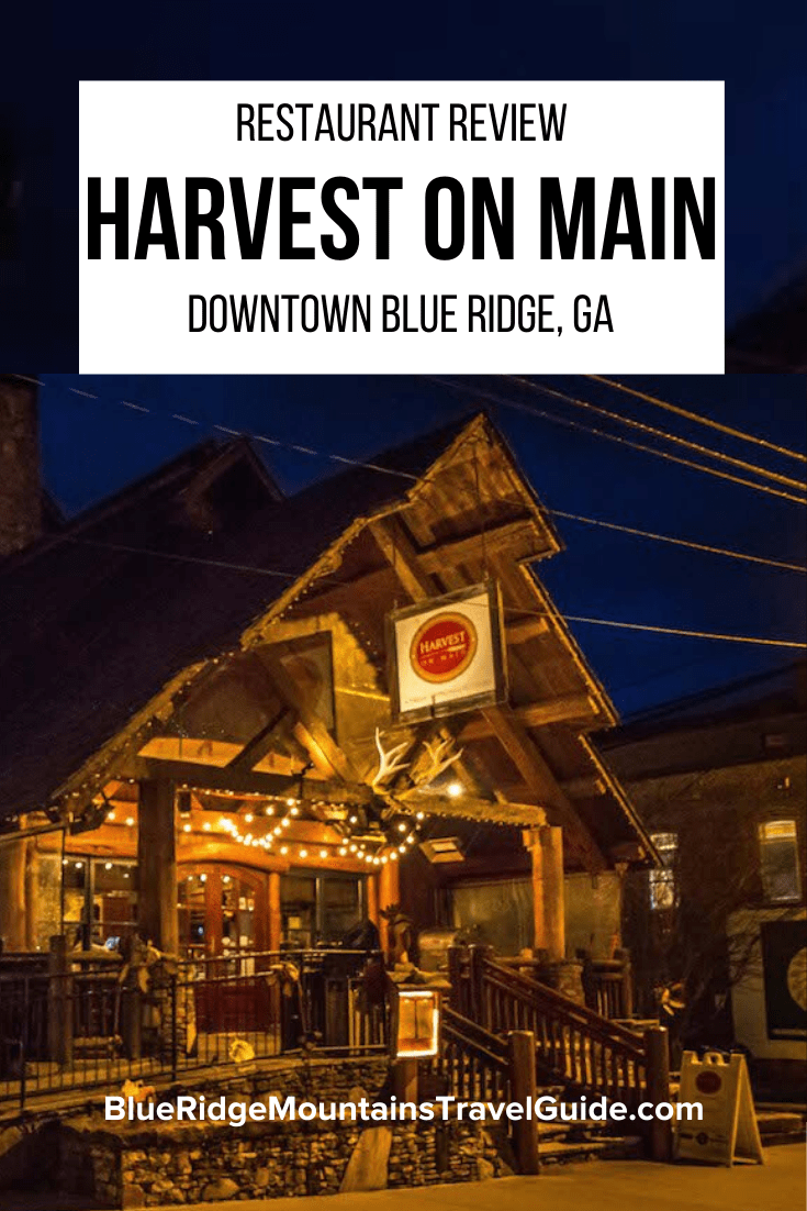 A review of Harvest on Main Restaurant in downtown Blue Ridge, GA, which helped give birth to the Blue Ridge Mountain town's booming foodie scene. | blue ridge in georgia | north georgia mountains | blue ridge mountains vacation | georgia mountains | blue ridge georgia | blue ridge georgia restaurants | blue ridge ga restaurants| blue ridge mountains georgia | blue ridge mountains ga | blue ridge restaurants | restaurants in blue ridge ga | downtown blue ridge | blue ridge ga downtown