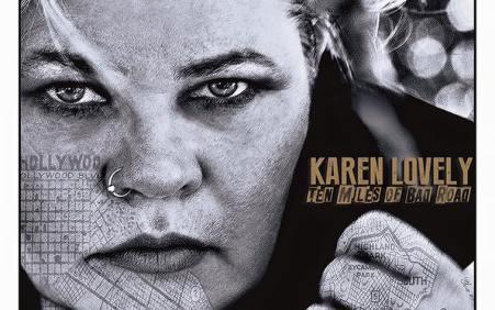 Karen Lovely – Ten Miles of Bad Road (addendum)