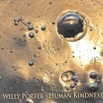 CD Review: Willy Porter ~ Human Kindness