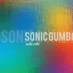 Sonic Gumbo spicing up music Mumbo Jumbo Way