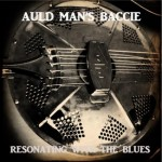 Resonating With The Blues says Auld Man's Baccie