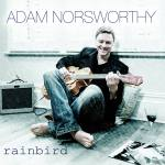 Adam Norsworthy singer-songwriter Showcasing Soaring Rainbird