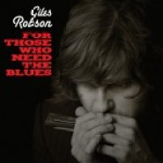 For Those Who Need The Blues There Is Giles Robson