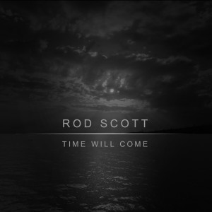 Rocking Time Will Come for Rod Scott