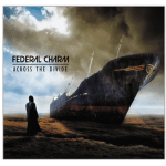 Federal Charm reaching Across The Divide Album Review
