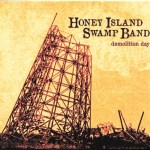 Honey Island Swamp Band Demolition Day Review