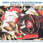 Live In 1967 – Volume Two John Mayall & The Bluesbreakers