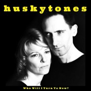 Support Husky Tones Result Second Album Recorded