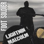 Lightnin' Malcolm Foot Soldier Delivering Roots Delights