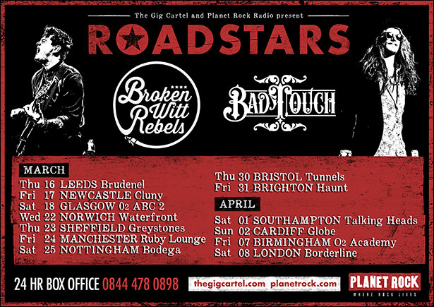 Roadstars 2017 Broken Witt Rebels & Bad Touch Tour