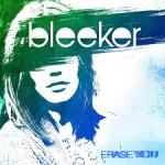 Bleeker Album showcasing Canadian Indie-Rock with Erase You