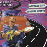 Another Mile Another Minute From Australian Geoff Achison Blues and More