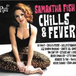 Samantha Fish New Approach Gives You Chills & Fever