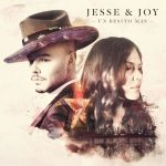 Jesse & Joy Serenades on New Album Luscious Latin Pop