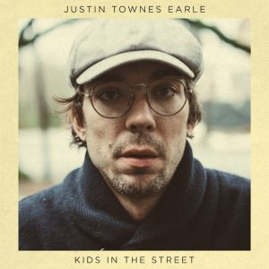 Justin Townes Earle New Album Kids In The Street