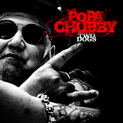 Popa Chubby Announces New Album Two Dogs