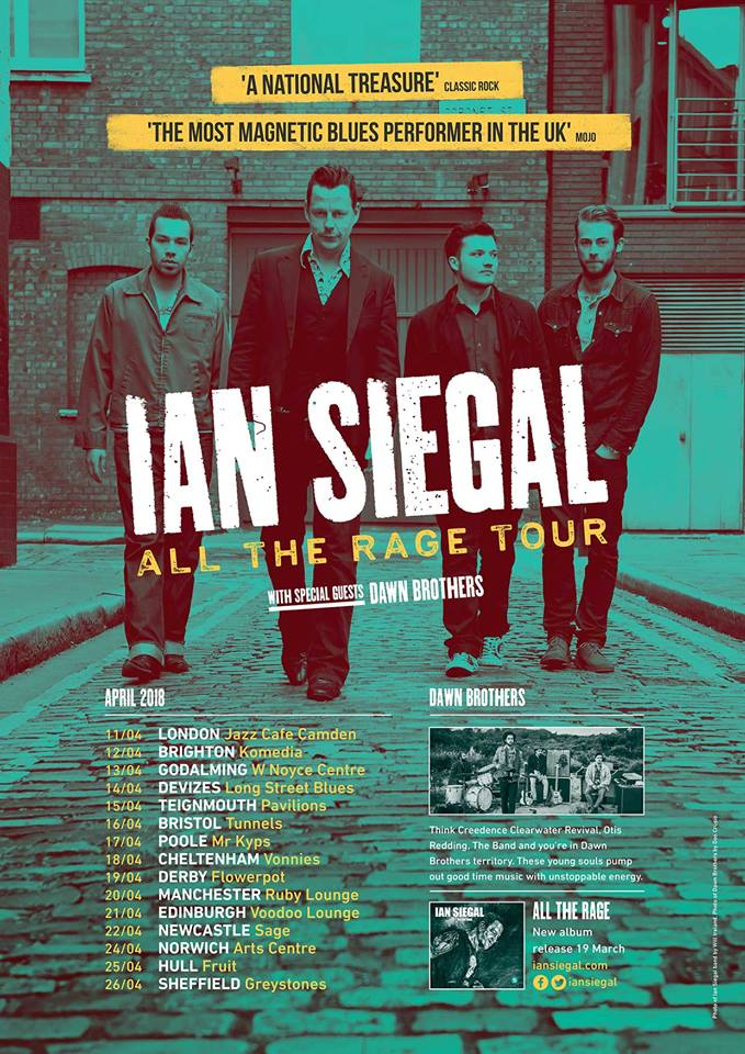Ian Siegal All The Rage New Album plus Tour