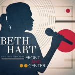Beth Hart Front and Center: Live from New York