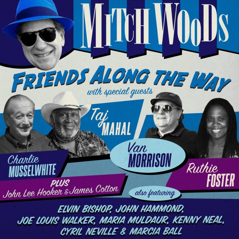 Blues Celebrating Friends Along The Way With Mitch Woods