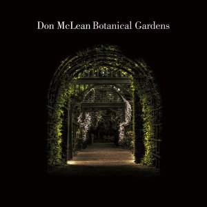 Don McLean in a Botanical Garden