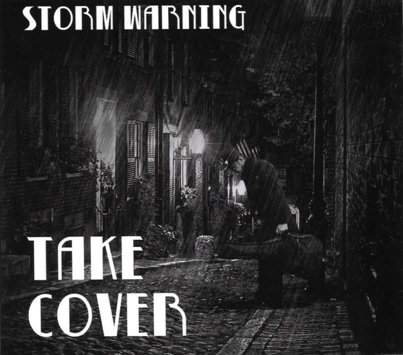 Take Cover A timely Storm Warning