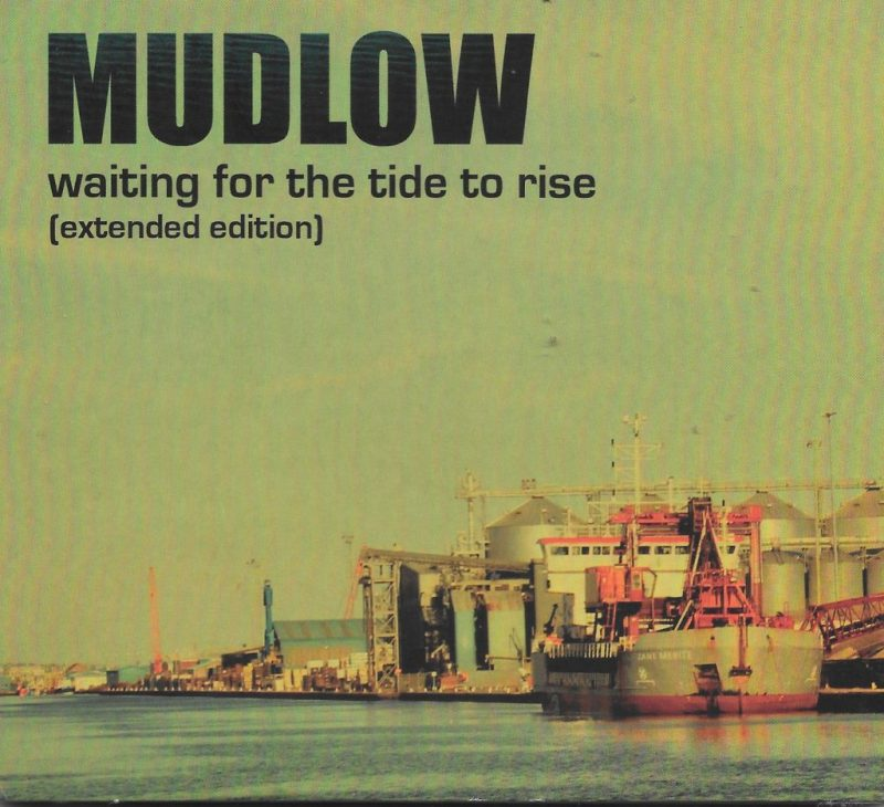 Seventeen Moments While Waiting For The Tide To Rise with Mudlow