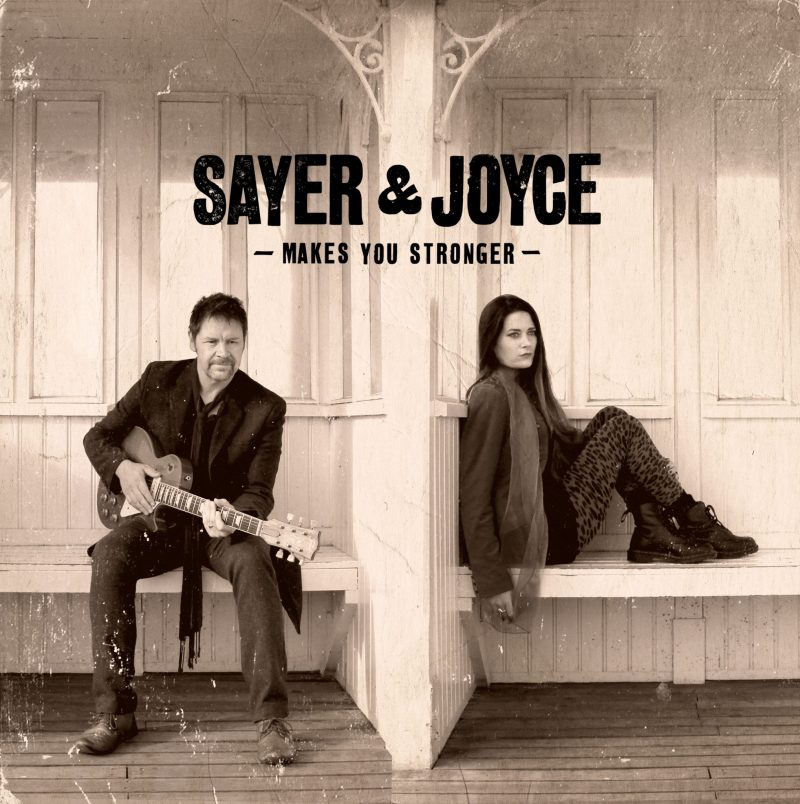 Sayer And Joyce Makes You Stronger (revisited)