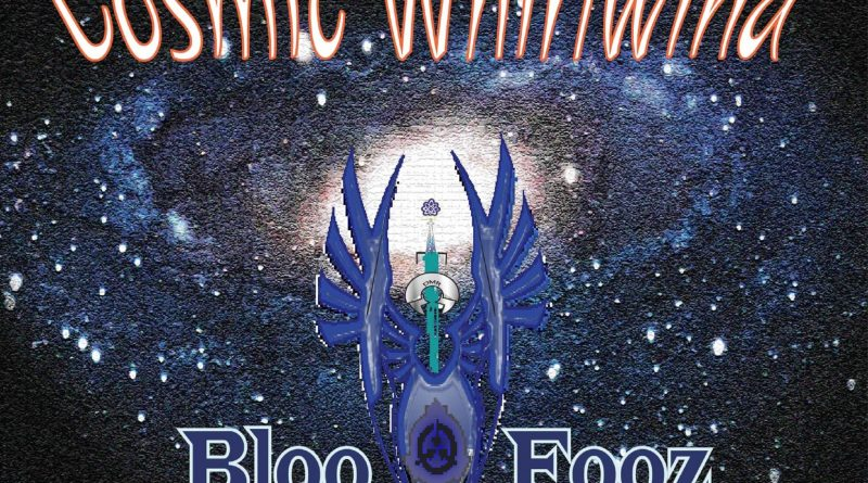 Bloo Fooz Blues create a Cosmic Whirlwind