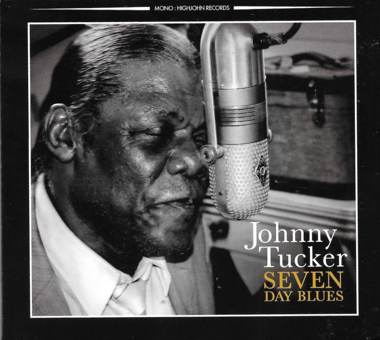 Johnny Tucker has the Seven Day Blues