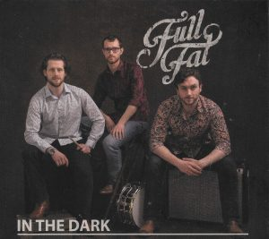 Full Fat EP shines a light In The Dark