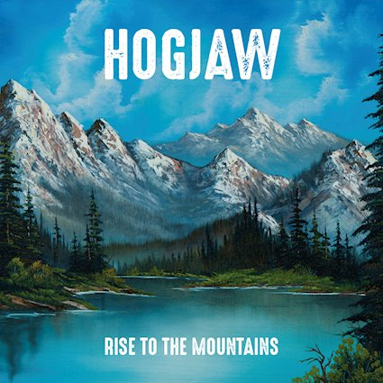 Hogjaw Rise To The Mountains in retrospect