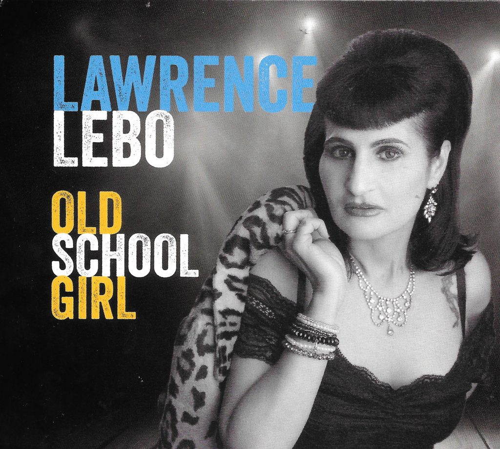 Lawrence Lebo is an Old School Girl
