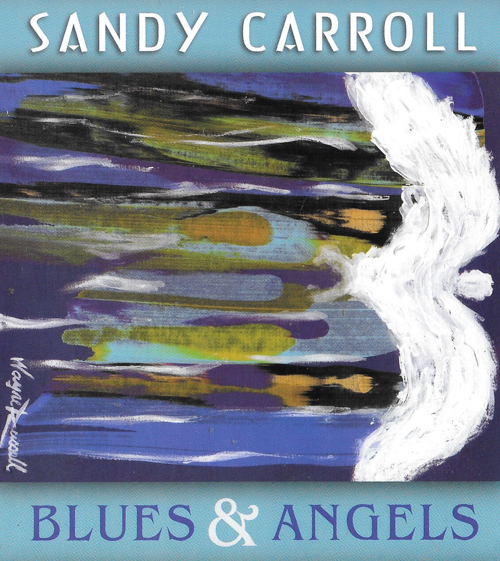 Sandy Carroll puts the angelic into Blues & Angels