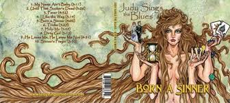 Judy Sings The Blues and reveals herself as Born A Sinner