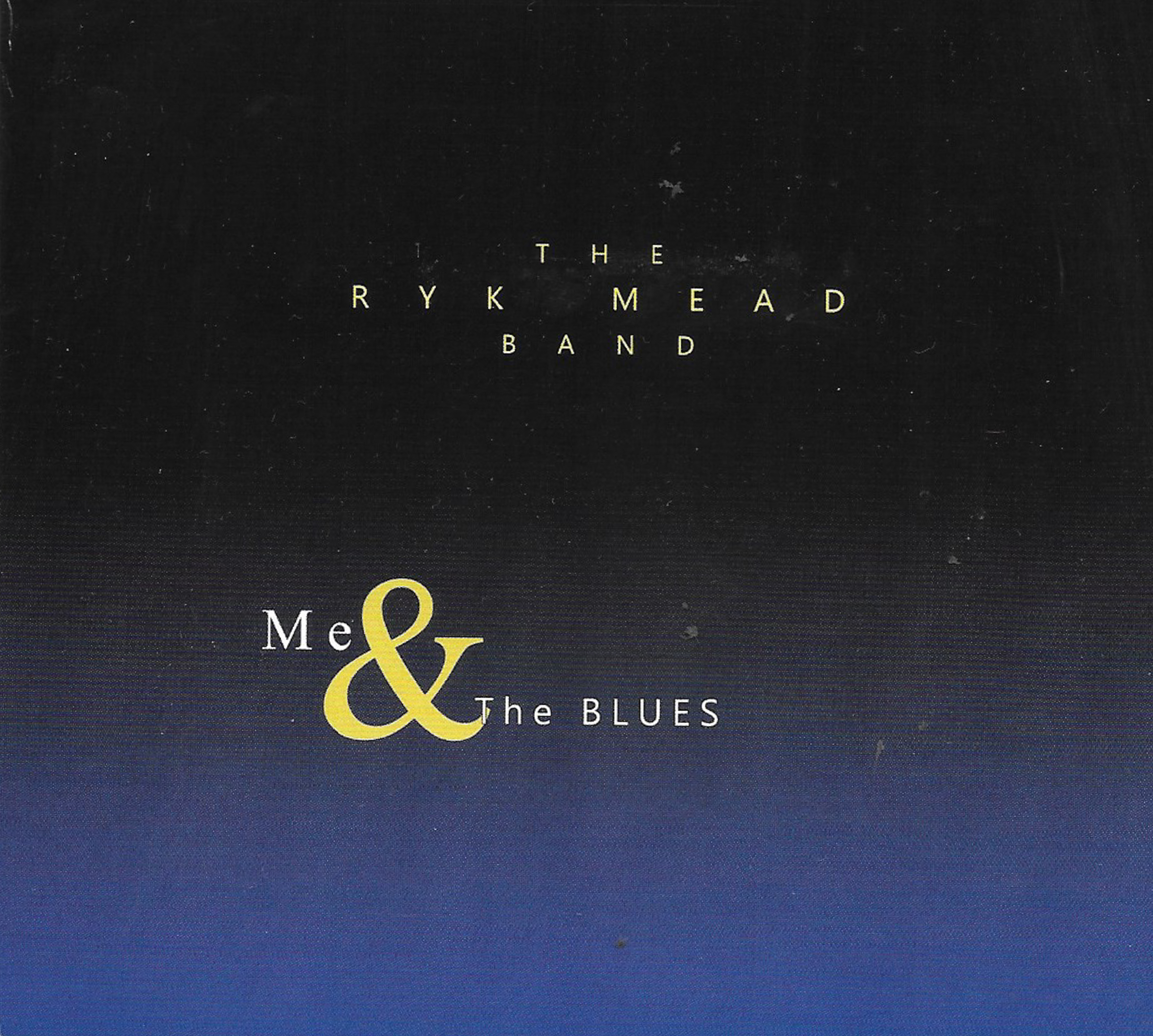 The Ryk Mead Band doubles up on Me & The Blues