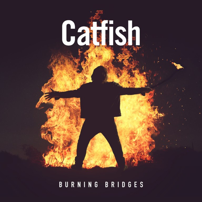 Catfish reel you in with Burning Bridges