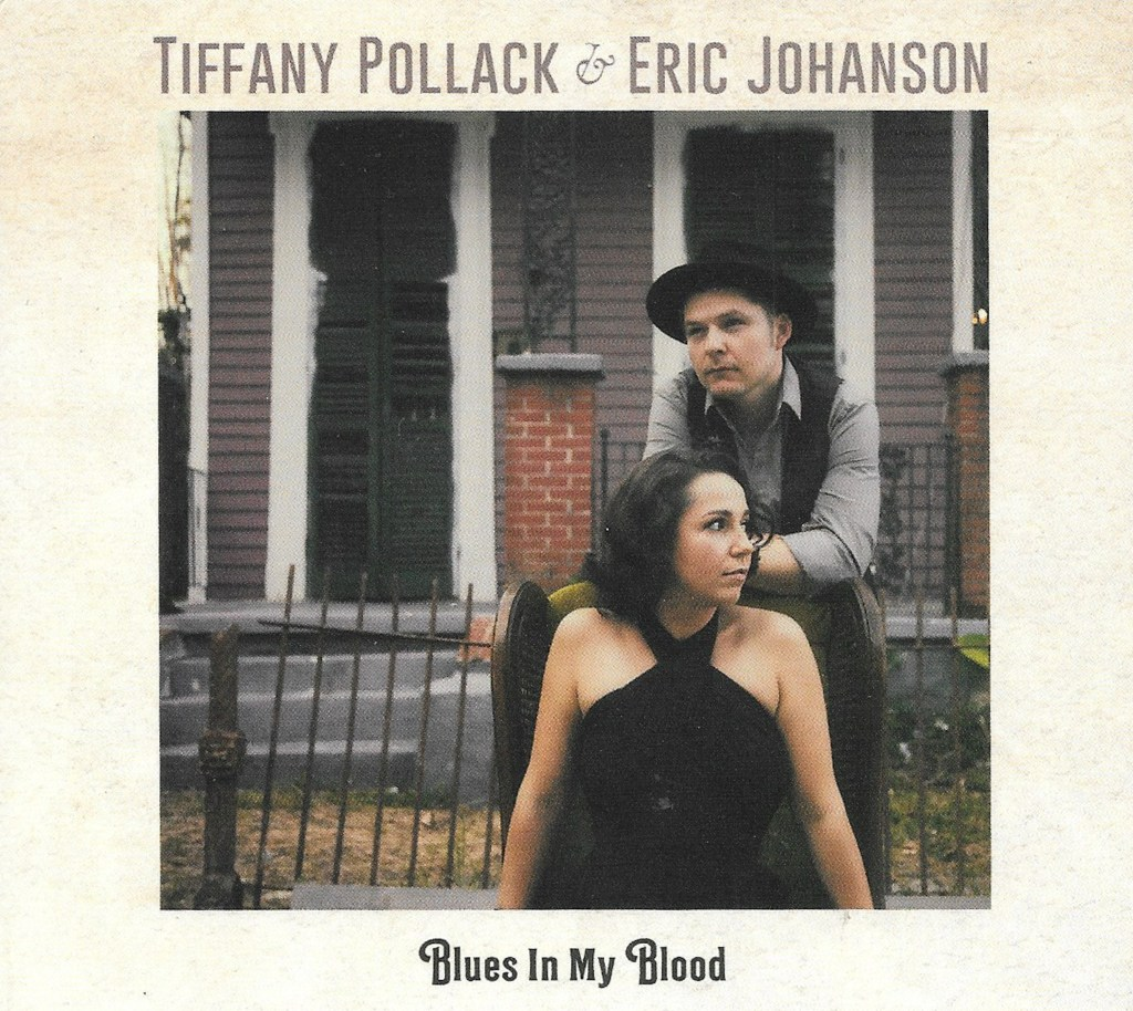 Tiffany Pollack and Eric Johanson put Blues In My Blood