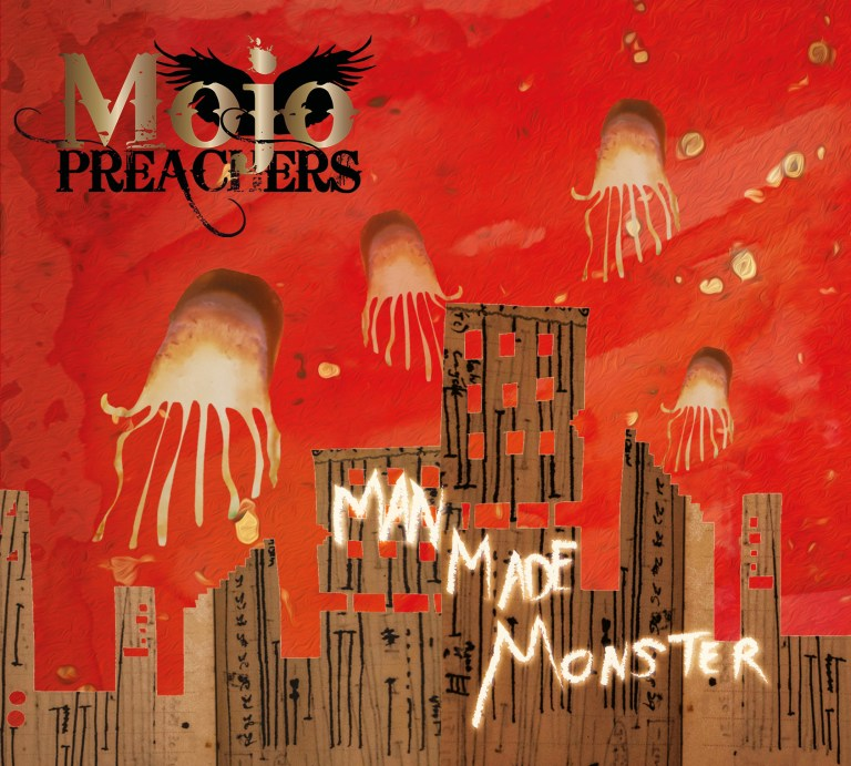 Mojo Preachers are Frank on Man Made Monsters